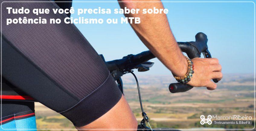 Tudo Que Você Precisa Saber Sobre Potência no Ciclismo ou MTB