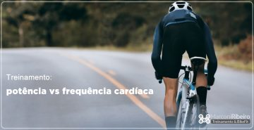 Treinamento: Potência vs Frequência Cardíaca
