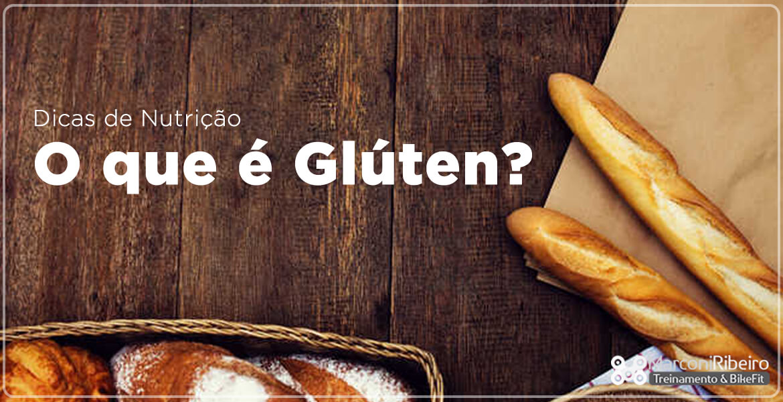 O que é Glúten?