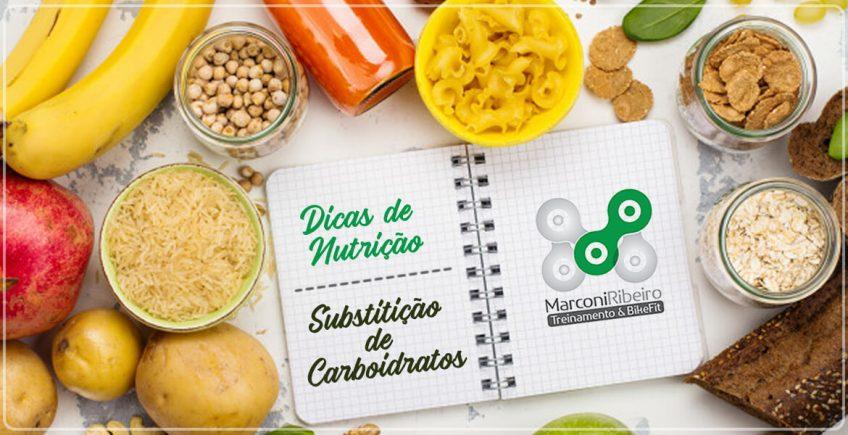 Dicas de Nutrição com Renato Costa – Substituição de Carboidratos
