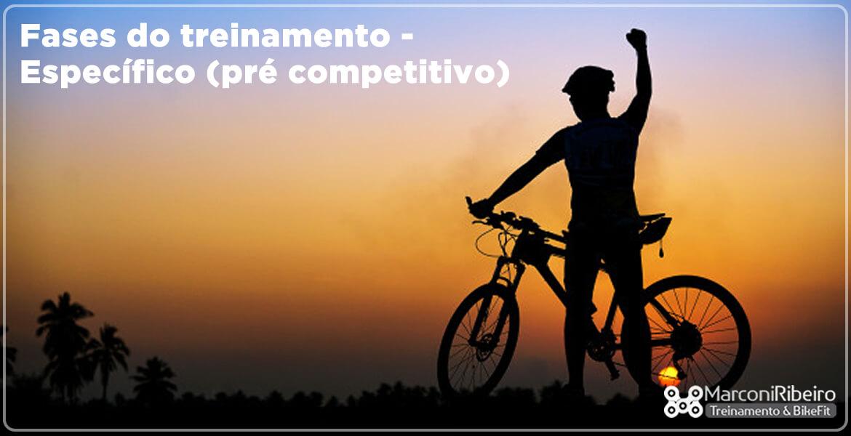 A Fase dos Específicos (Pré Competitivo) – MTB e Ciclismo